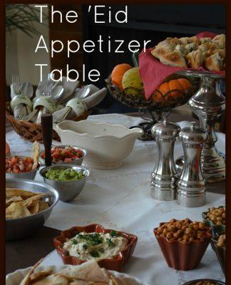 Eid Appetizer Table   My Halal Kitchen