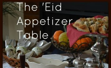 Eid Appetizer Table | My Halal Kitchen