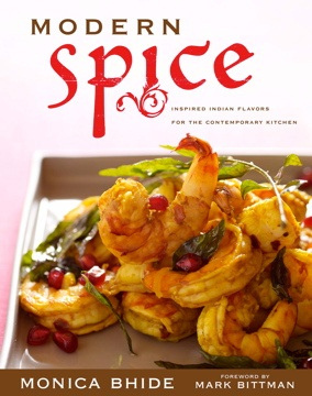 A Conversation with Monica Bhide + a Giveaway of Her Modern Spice Cookbook