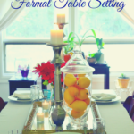 Simple Ideas for a Formal Table Setting | My Halal Kitchen
