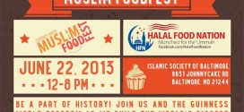 Halal Food is Coming to Baltimore, Maryland at the Muslim Food Fest!