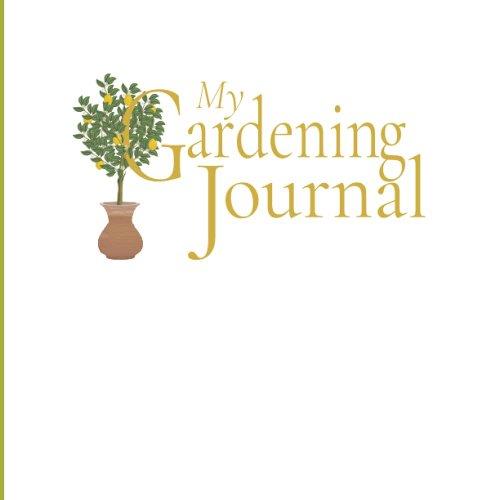 My Gardening Journal